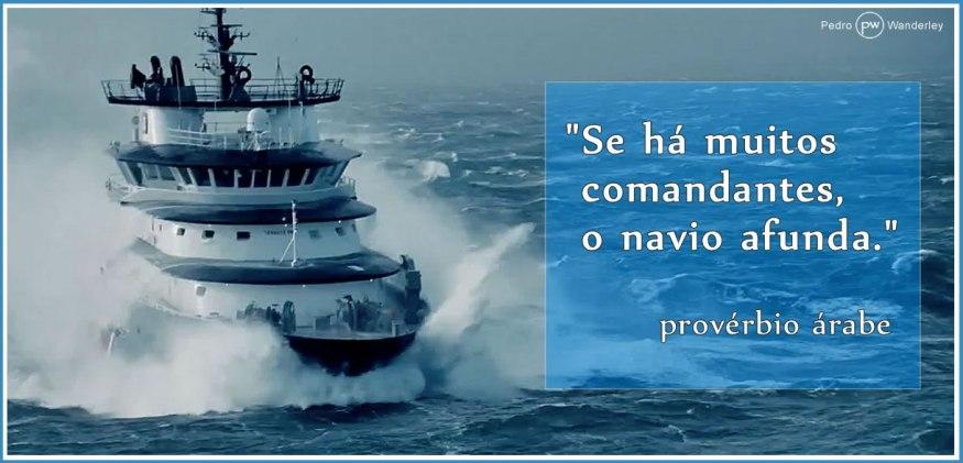 Se há muitos comandantes, o navio afunda