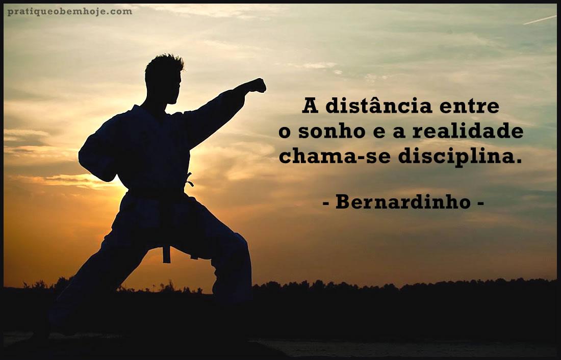 A distância entre o sonho e a realidade chama-se disciplina