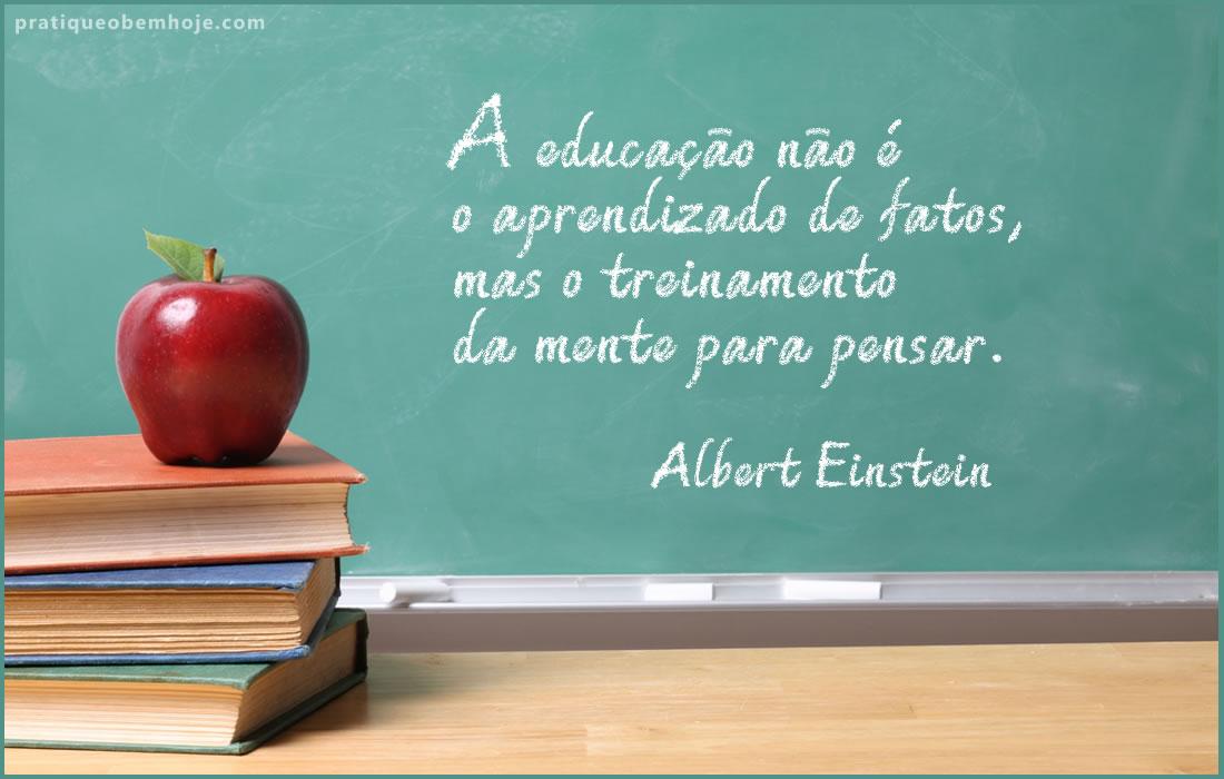 A educação não é o aprendizado de fatos