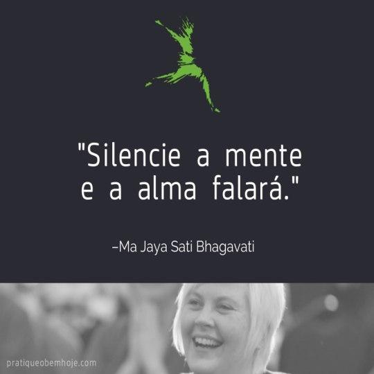 silencie-a-mente-e-a-alma-falara