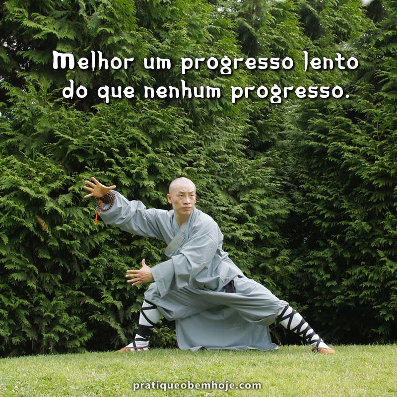 Melhor um progresso lento do que nenhum progresso