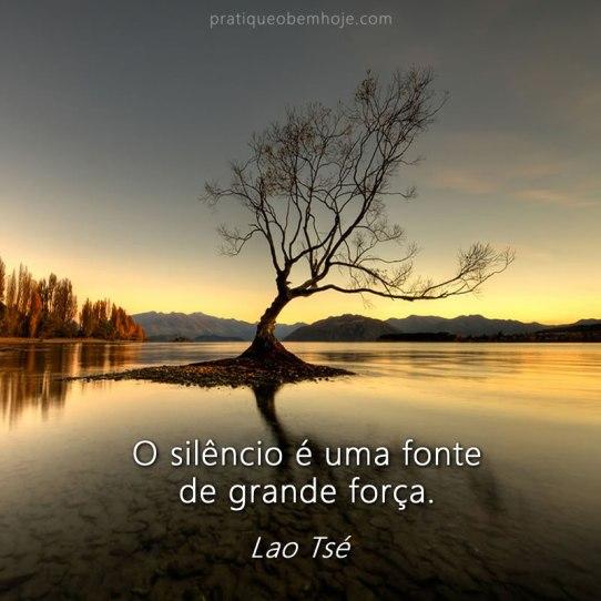 O silêncio é uma fonte de grande força