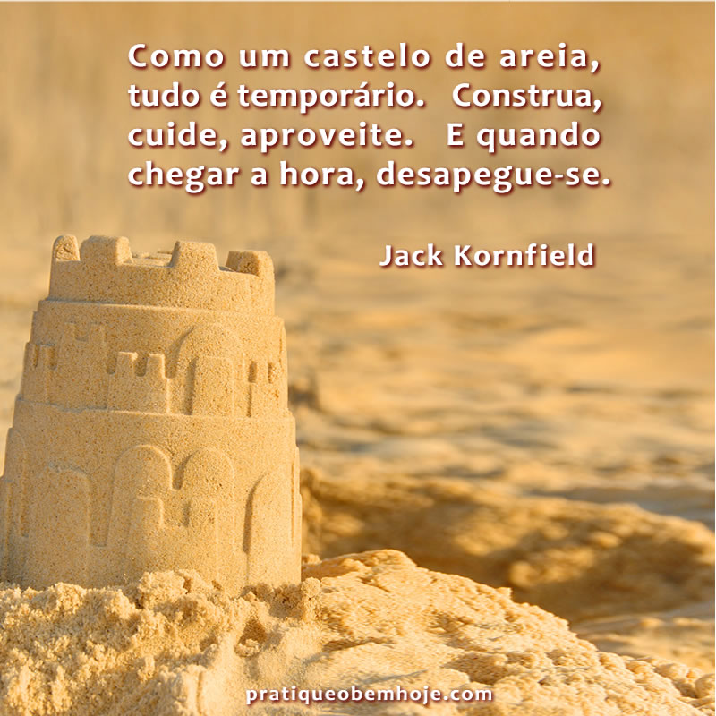 Como um castelo de areia