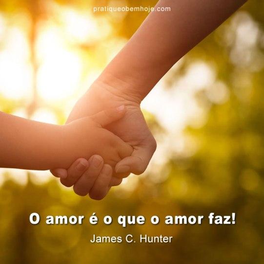 O amor é o que o amor faz