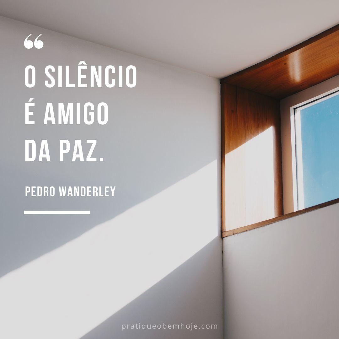 O silêncio é amigo da paz